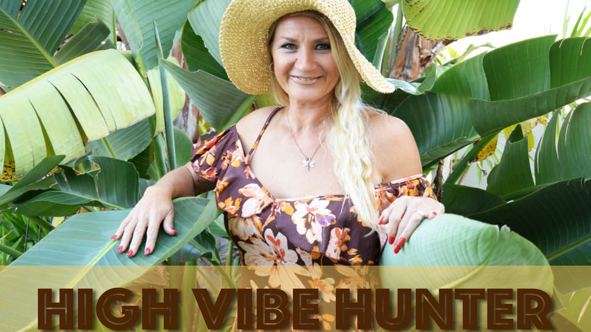 High Vibe Hunter – Joyology