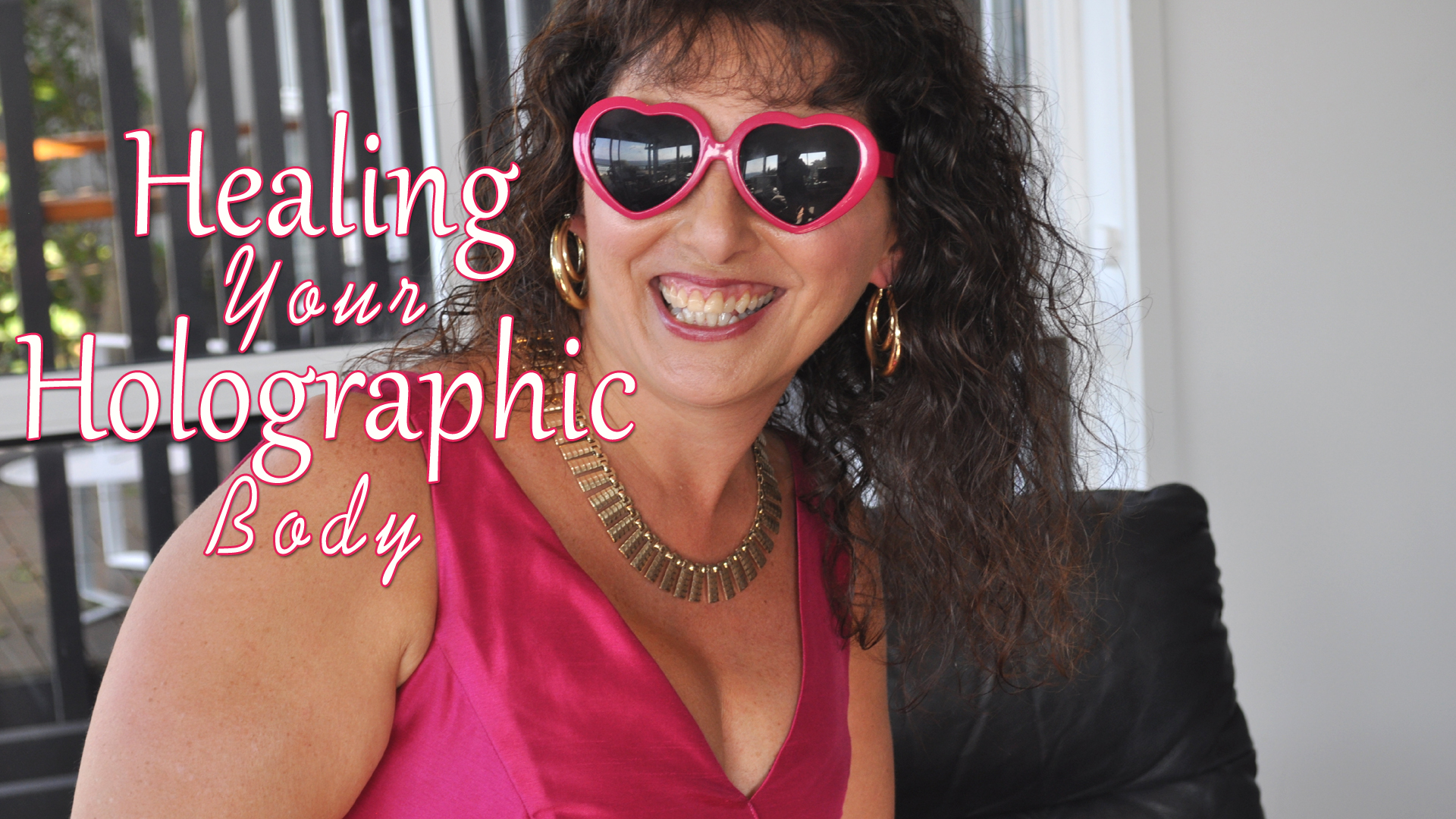 Healing Your Holographic Body – Medical Intuitive