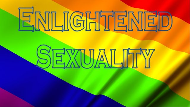 Enlightened Sexuality